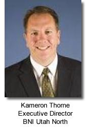 Kameron Thorne, BNI Utah North Executive Director